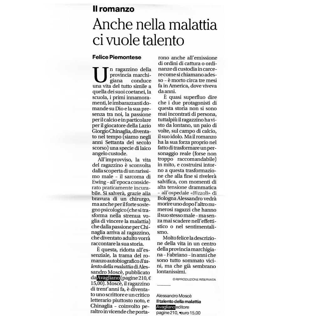 """""""Anche nella malattia ci vuole talento"""" di Felice Piemontese"""